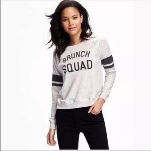 "🍁 OLD NAVY sweatshirt graphic top ""brunch squad"""